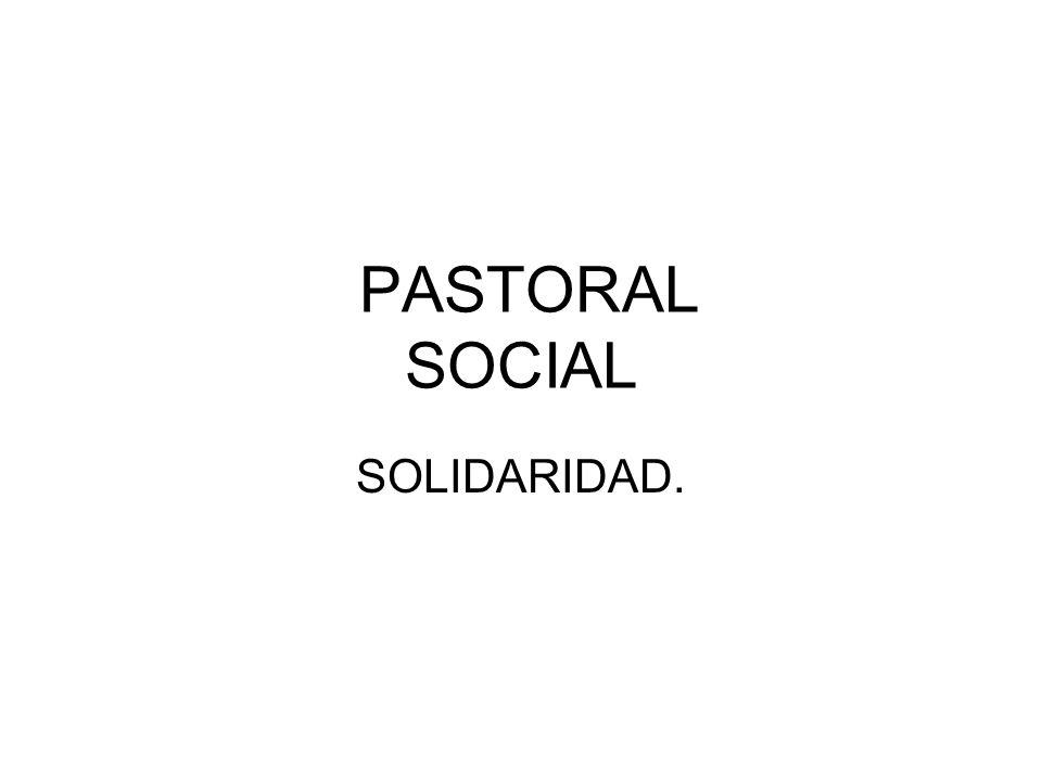 PASTORAL SOCIAL SOLIDARIDAD.