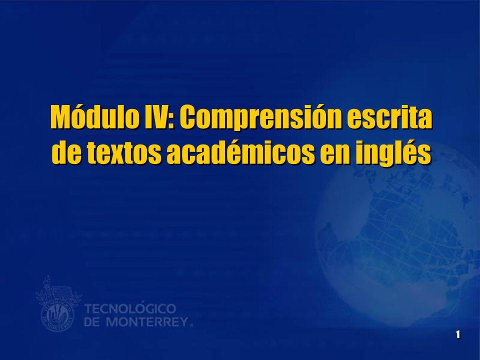 1 Módulo IV: Comprensión escrita de textos académicos en inglés
