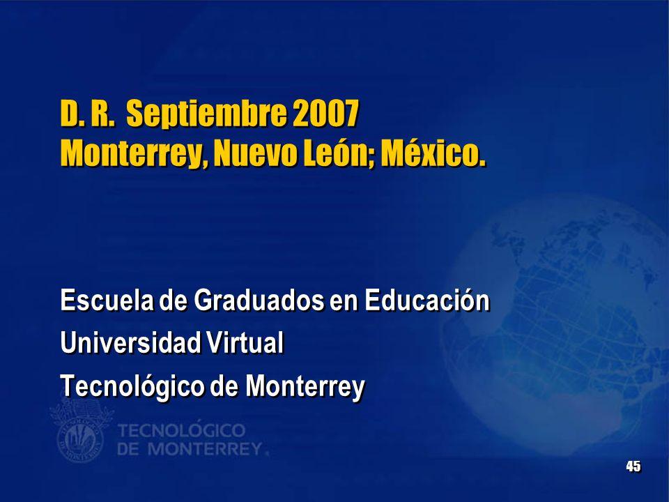 45 D. R. Septiembre 2007 Monterrey, Nuevo León; México.