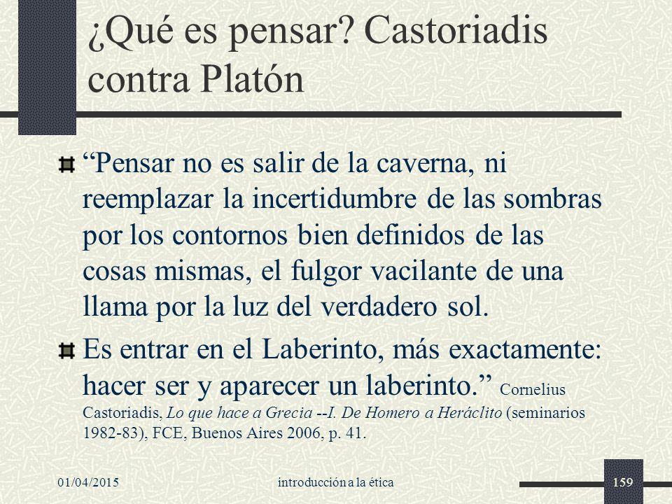 01/04/2015introducción a la ética159 ¿Qué es pensar.