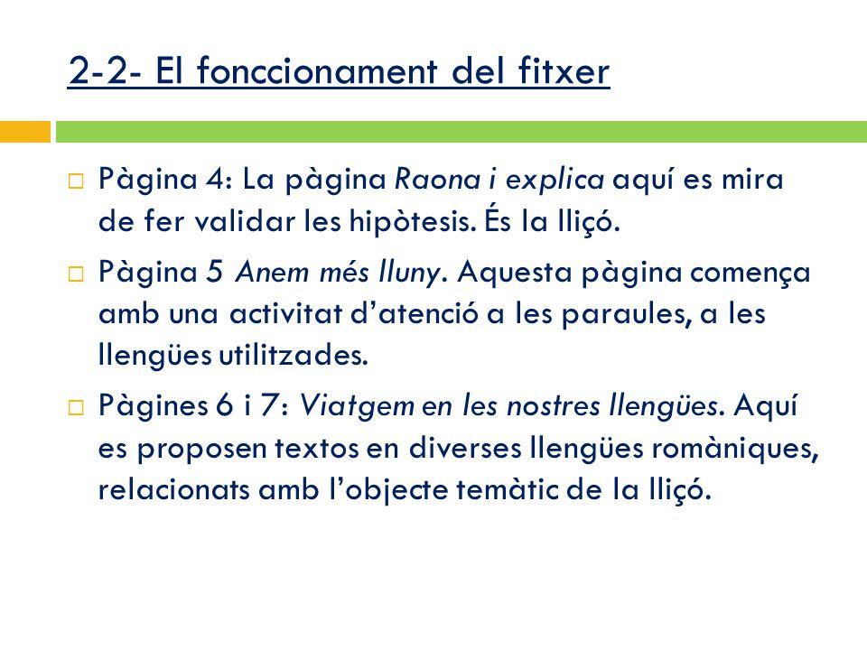  Pàgina 4: La pàgina Raona i explica aquí es mira de fer validar les hipòtesis.