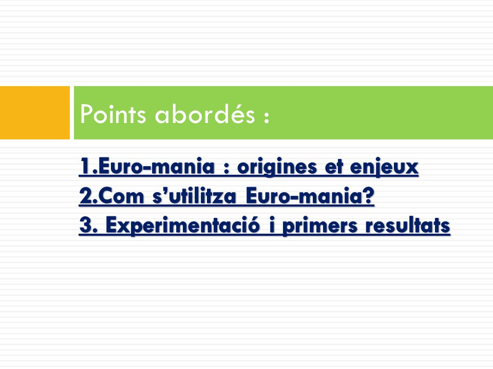Points abordés :