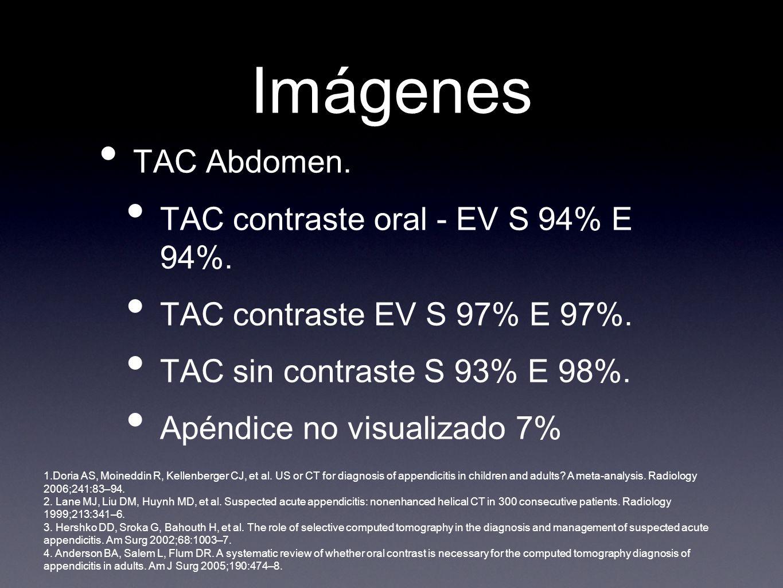 Imágenes TAC Abdomen. TAC contraste oral - EV S 94% E 94%.