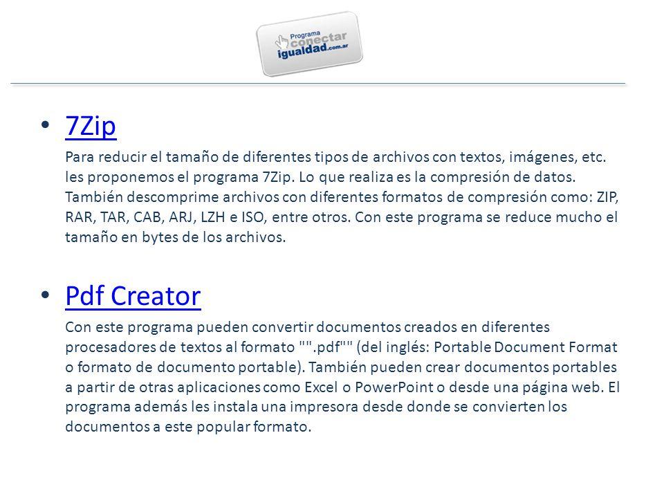 7Zip Para reducir el tamaño de diferentes tipos de archivos con textos, imágenes, etc.