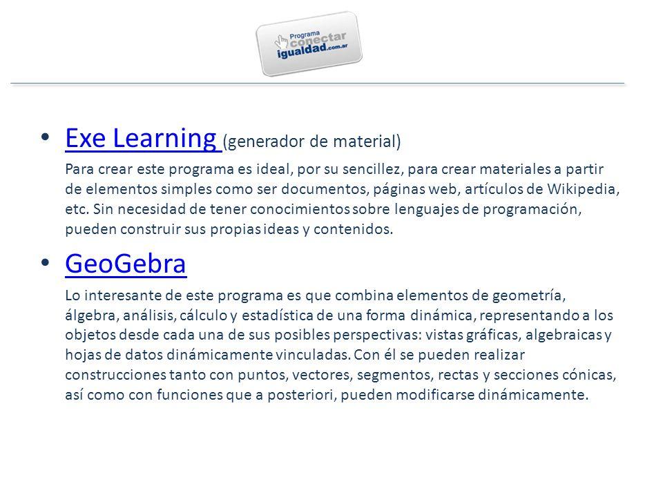 Exe Learning (generador de material) Exe Learning Para crear este programa es ideal, por su sencillez, para crear materiales a partir de elementos simples como ser documentos, páginas web, artículos de Wikipedia, etc.