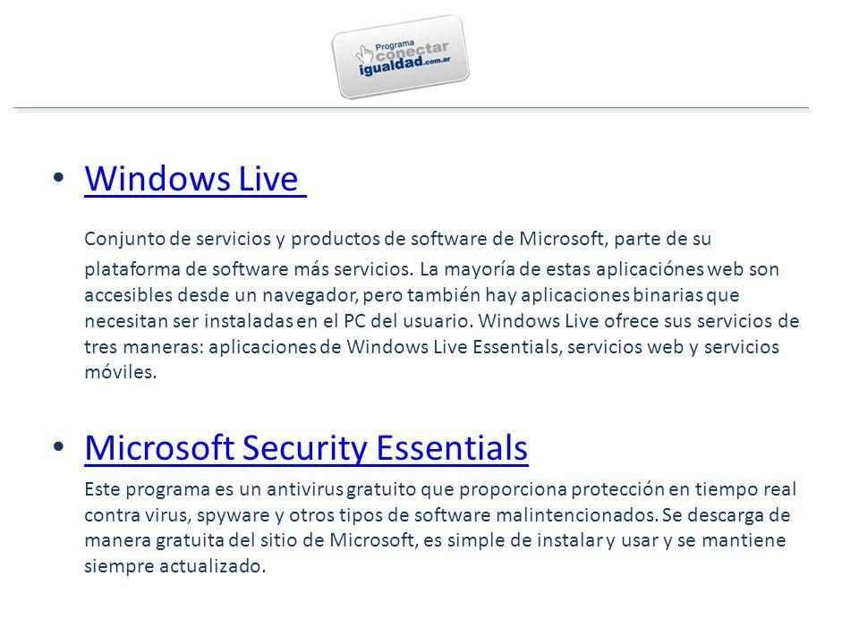 Windows Live Conjunto de servicios y productos de software de Microsoft, parte de su plataforma de software más servicios.