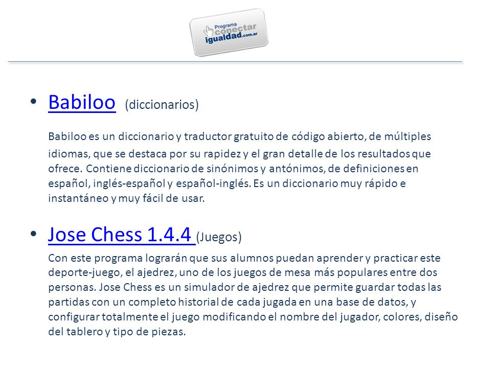 Babiloo (diccionarios) Babiloo Babiloo es un diccionario y traductor gratuito de código abierto, de múltiples idiomas, que se destaca por su rapidez y el gran detalle de los resultados que ofrece.