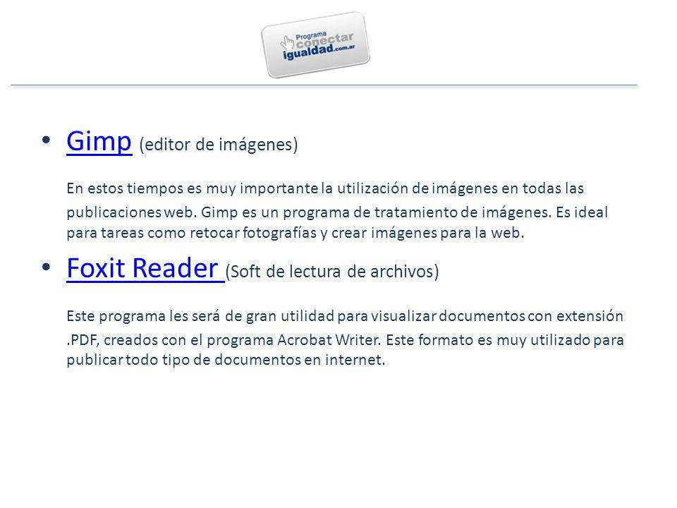 Gimp (editor de imágenes) Gimp En estos tiempos es muy importante la utilización de imágenes en todas las publicaciones web.