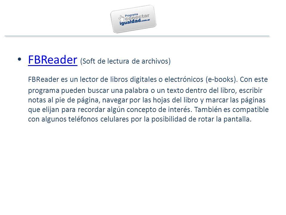 FBReader (Soft de lectura de archivos) FBReader FBReader es un lector de libros digitales o electrónicos (e-books).
