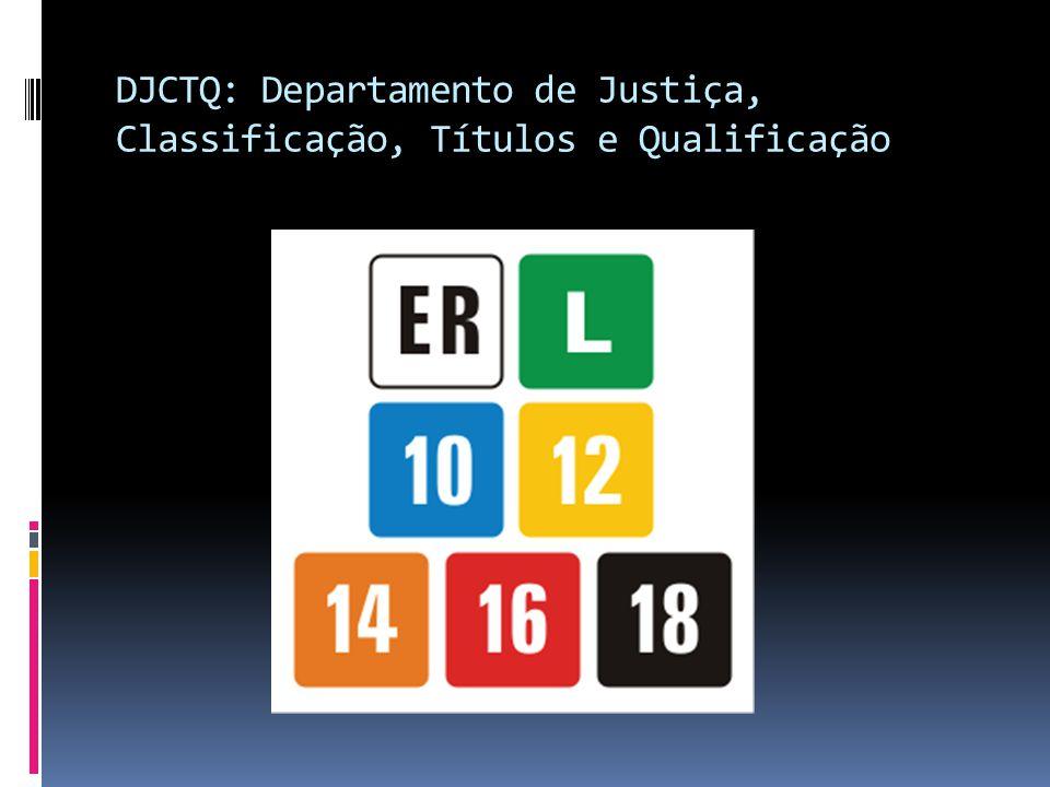 DJCTQ: Departamento de Justiça, Classificação, Títulos e Qualificação
