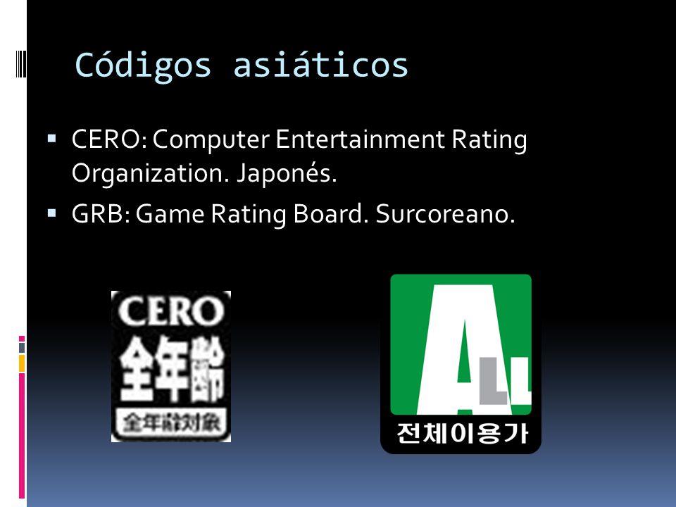 Códigos asiáticos  CERO: Computer Entertainment Rating Organization.