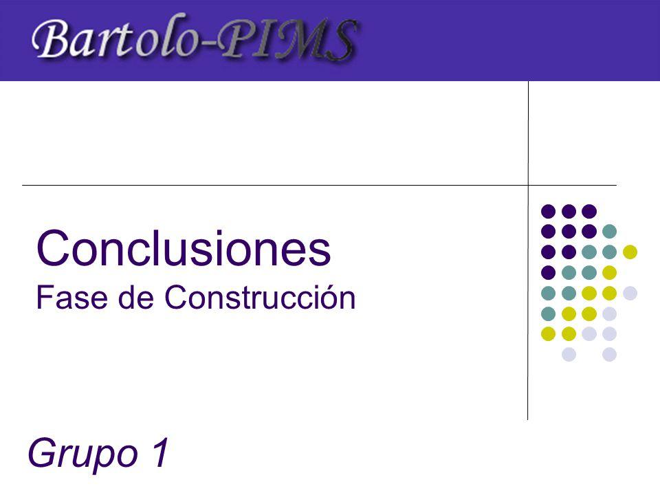 Conclusiones Fase de Construcción Grupo 1