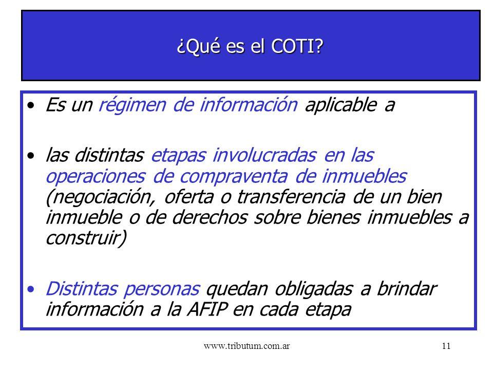 www.tributum.com.ar11 ¿Qué es el COTI.