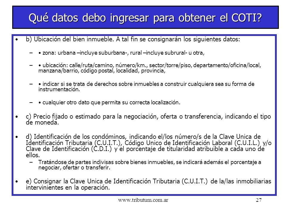 www.tributum.com.ar27 Qué datos debo ingresar para obtener el COTI.