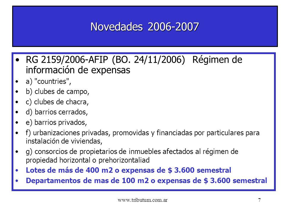 www.tributum.com.ar7 Novedades 2006-2007 RG 2159/2006-AFIP (BO.