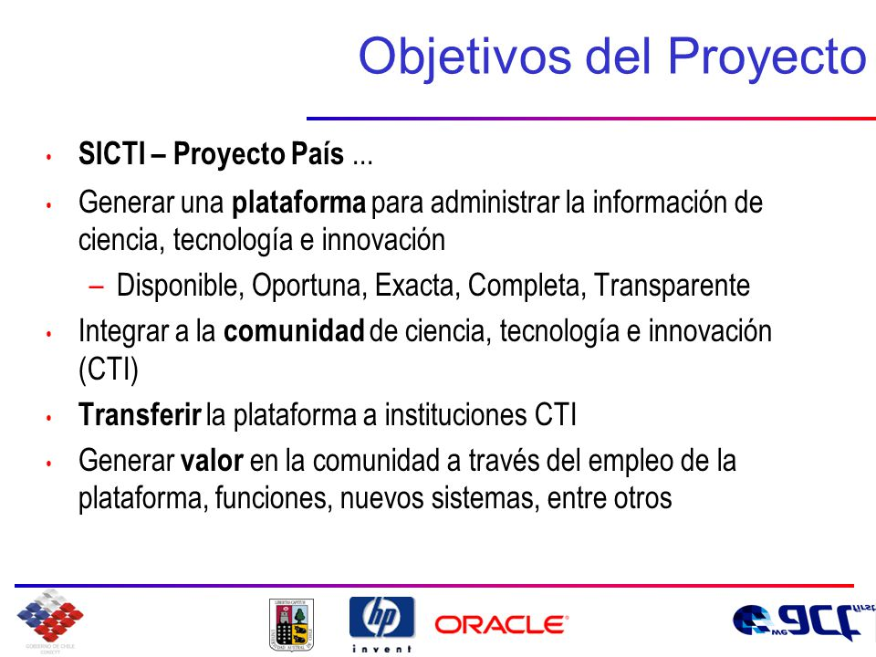 Objetivos del Proyecto SICTI – Proyecto País...