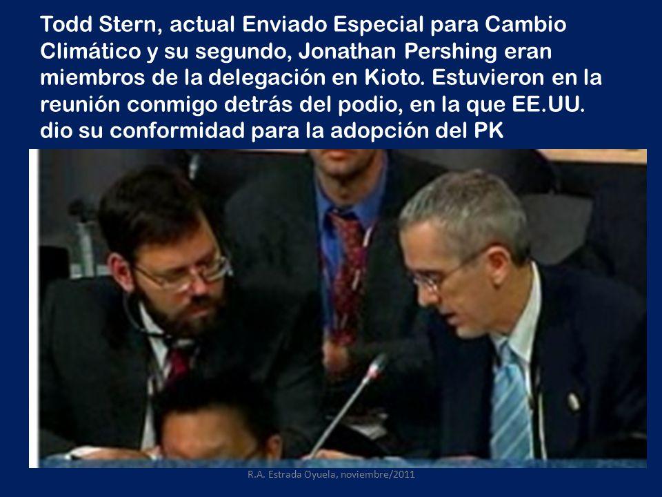 Todd Stern, actual Enviado Especial para Cambio Climático y su segundo, Jonathan Pershing eran miembros de la delegación en Kioto.