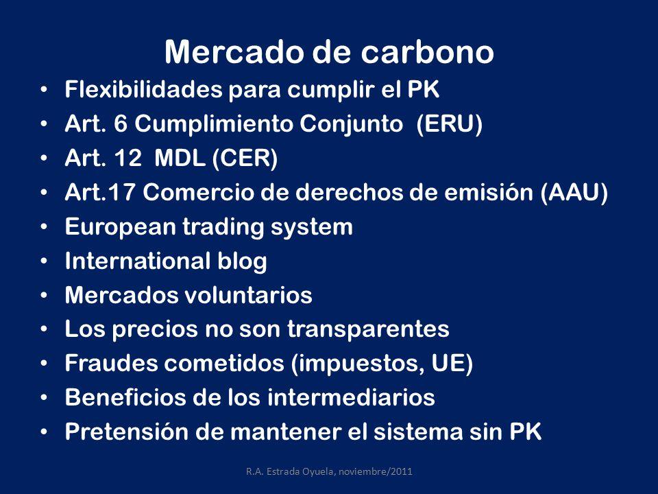 Mercado de carbono Flexibilidades para cumplir el PK Art.