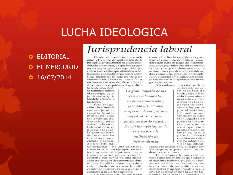 LUCHA IDEOLOGICA  EDITORIAL  EL MERCURIO  16/07/2014