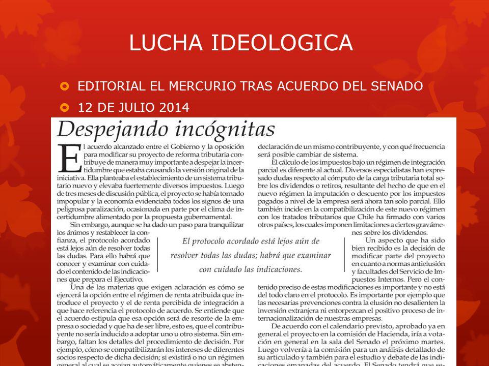  EDITORIAL EL MERCURIO TRAS ACUERDO DEL SENADO  12 DE JULIO 2014