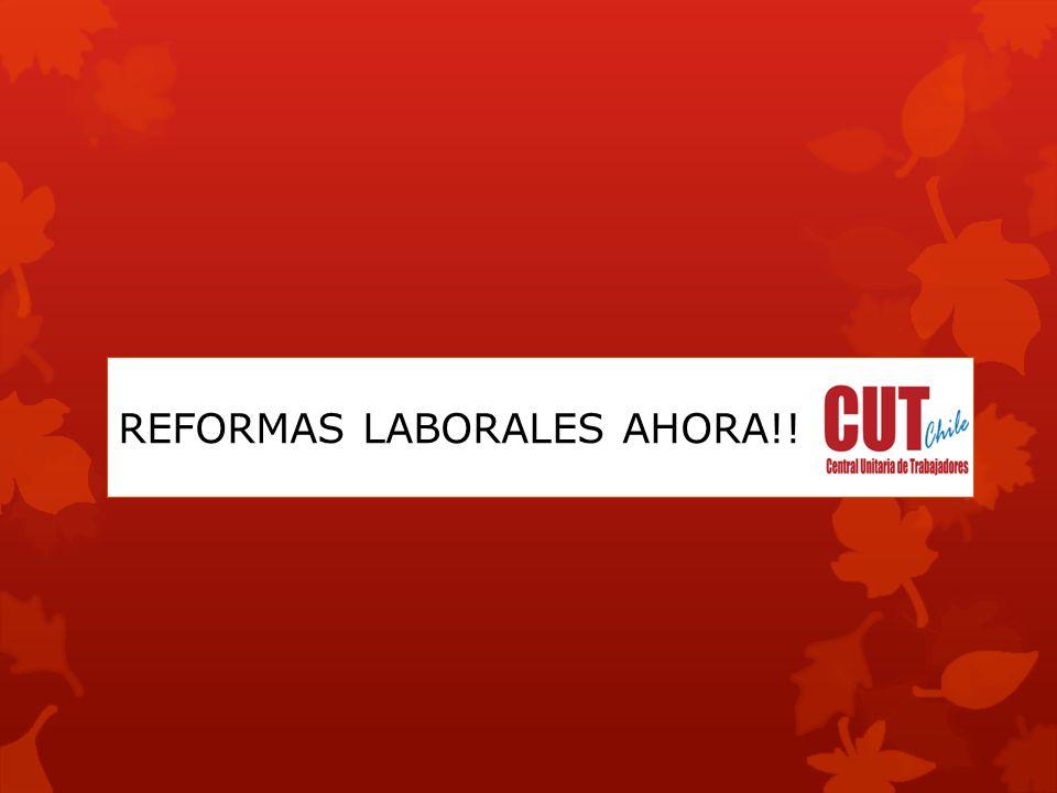 REFORMAS LABORALES AHORA!!