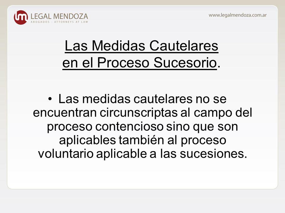 Las Medidas Cautelares en el Proceso Sucesorio.