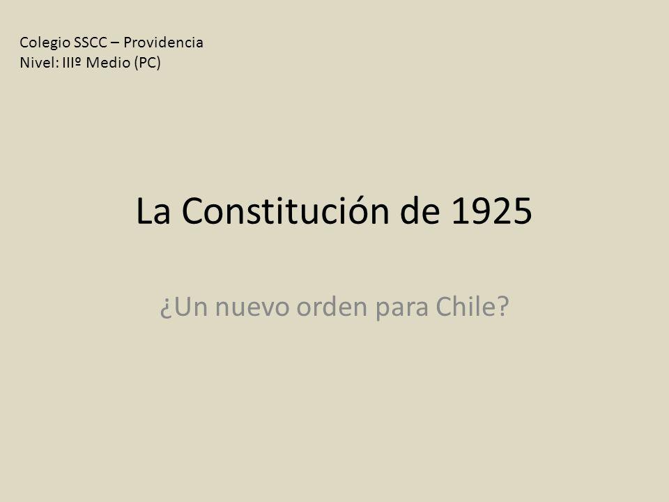 La Constitución de 1925 ¿Un nuevo orden para Chile.