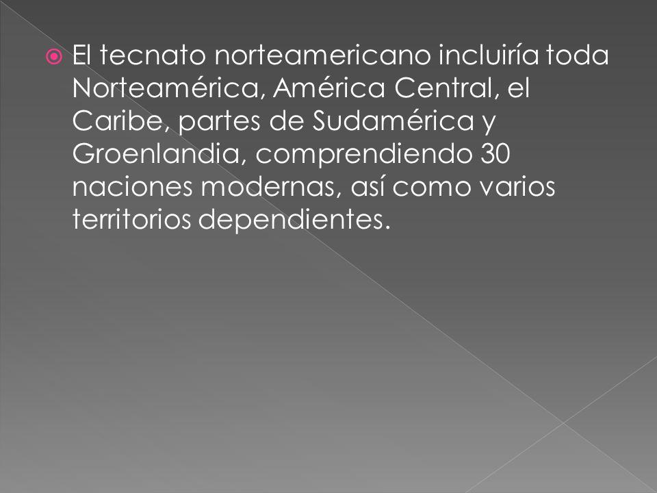  El tecnato norteamericano incluiría toda Norteamérica, América Central, el Caribe, partes de Sudamérica y Groenlandia, comprendiendo 30 naciones modernas, así como varios territorios dependientes.