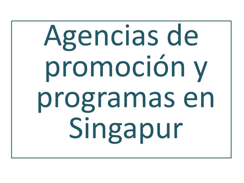 Agencias de promoción y programas en Singapur