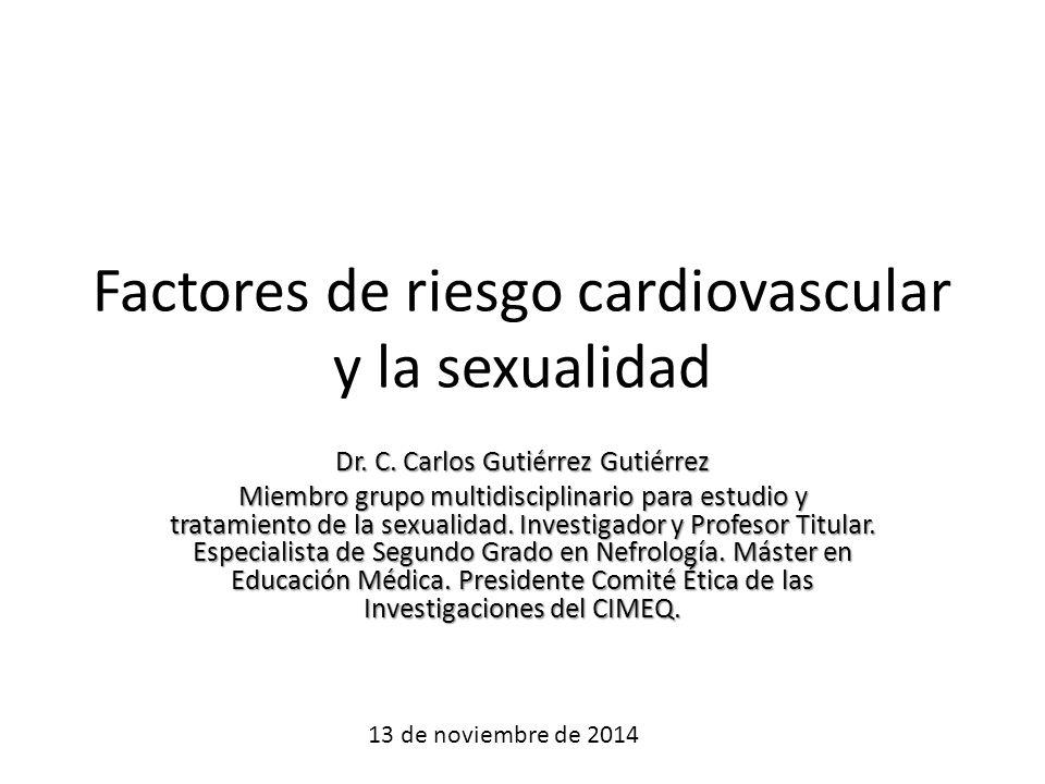 Factores de riesgo cardiovascular y la sexualidad Dr.
