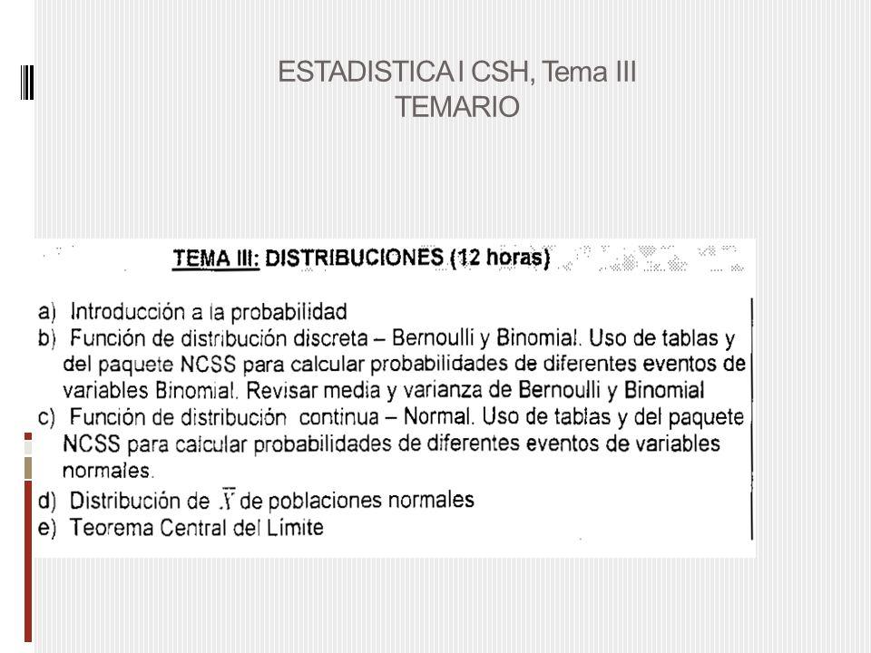 ESTADISTICA I CSH, Tema III TEMARIO