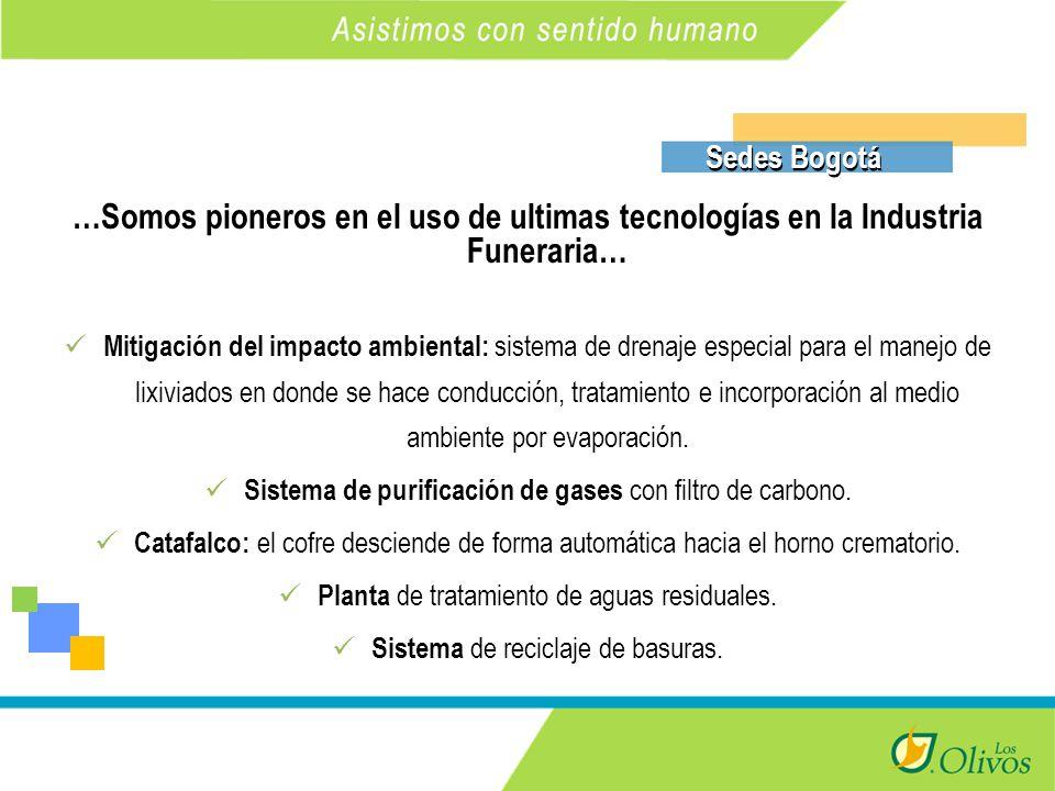 K Sedes Bogotá …Somos pioneros en el uso de ultimas tecnologías en la Industria Funeraria… Mitigación del impacto ambiental: sistema de drenaje especial para el manejo de lixiviados en donde se hace conducción, tratamiento e incorporación al medio ambiente por evaporación.