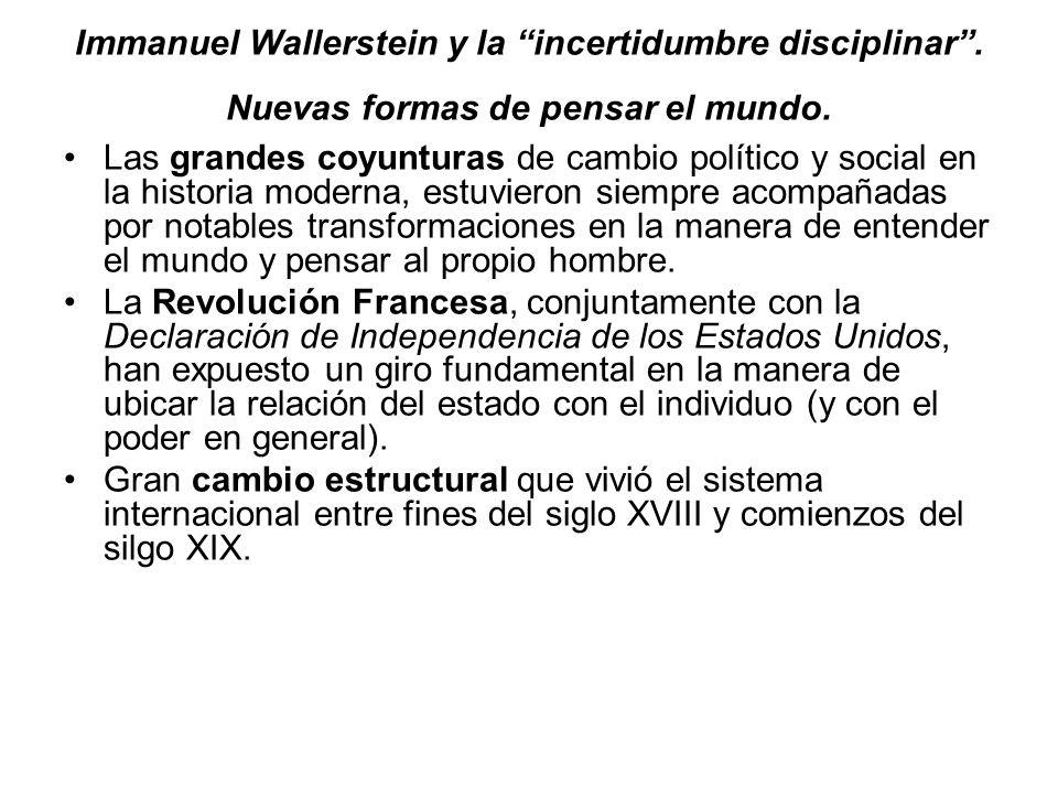 Immanuel Wallerstein y la incertidumbre disciplinar .
