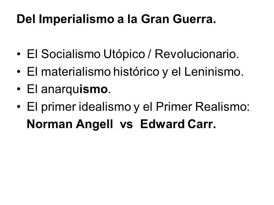 Del Imperialismo a la Gran Guerra. El Socialismo Utópico / Revolucionario.