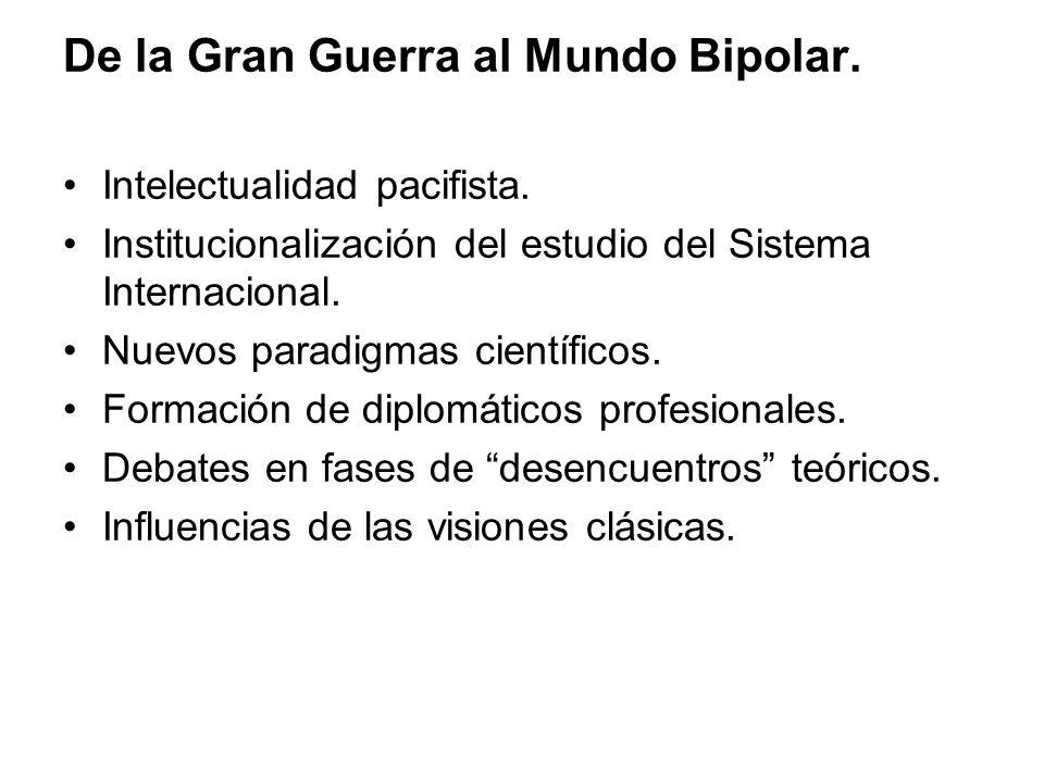 De la Gran Guerra al Mundo Bipolar. Intelectualidad pacifista.