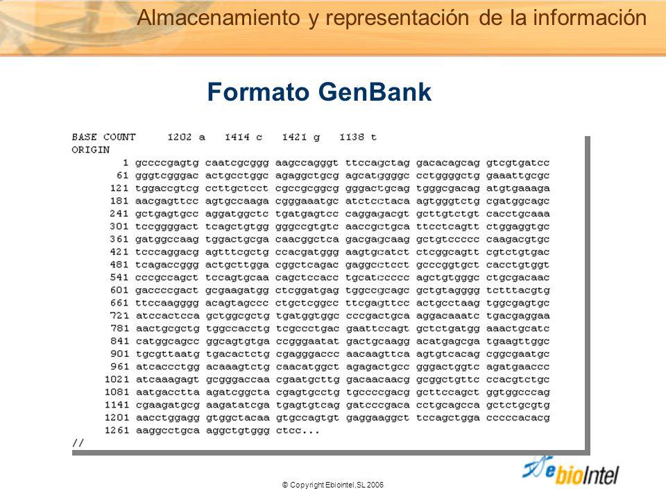 © Copyright Ebiointel,SL 2006 Formato GenBank Almacenamiento y representación de la información