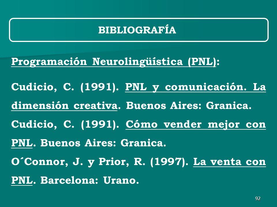92 Programación Neurolingüística (PNL): Cudicio, C.