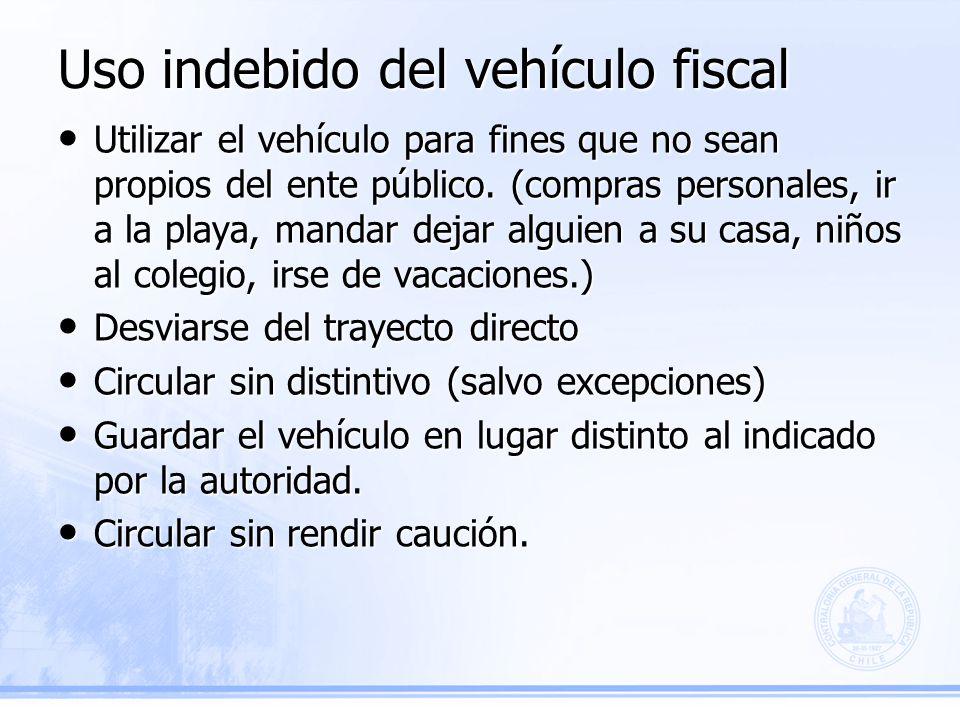 Uso indebido del vehículo fiscal Utilizar el vehículo para fines que no sean propios del ente público.