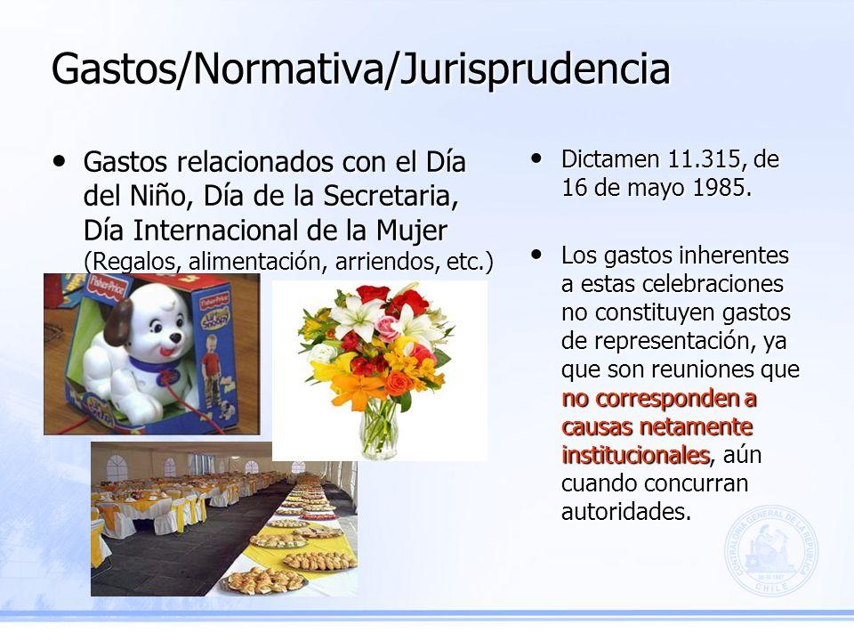 Gastos/Normativa/Jurisprudencia Dictamen 11.315, de 16 de mayo 1985.