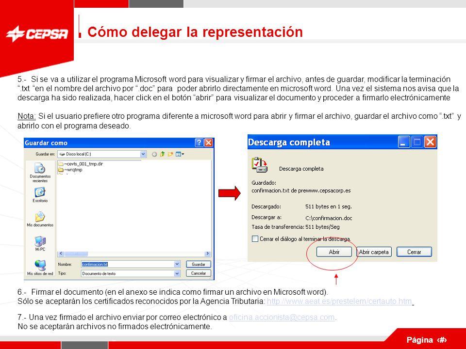 Pagina 1 de 3 Página 5 5.- Si se va a utilizar el programa Microsoft word para visualizar y firmar el archivo, antes de guardar, modificar la terminación .txt en el nombre del archivo por .doc para poder abrirlo directamente en microsoft word.