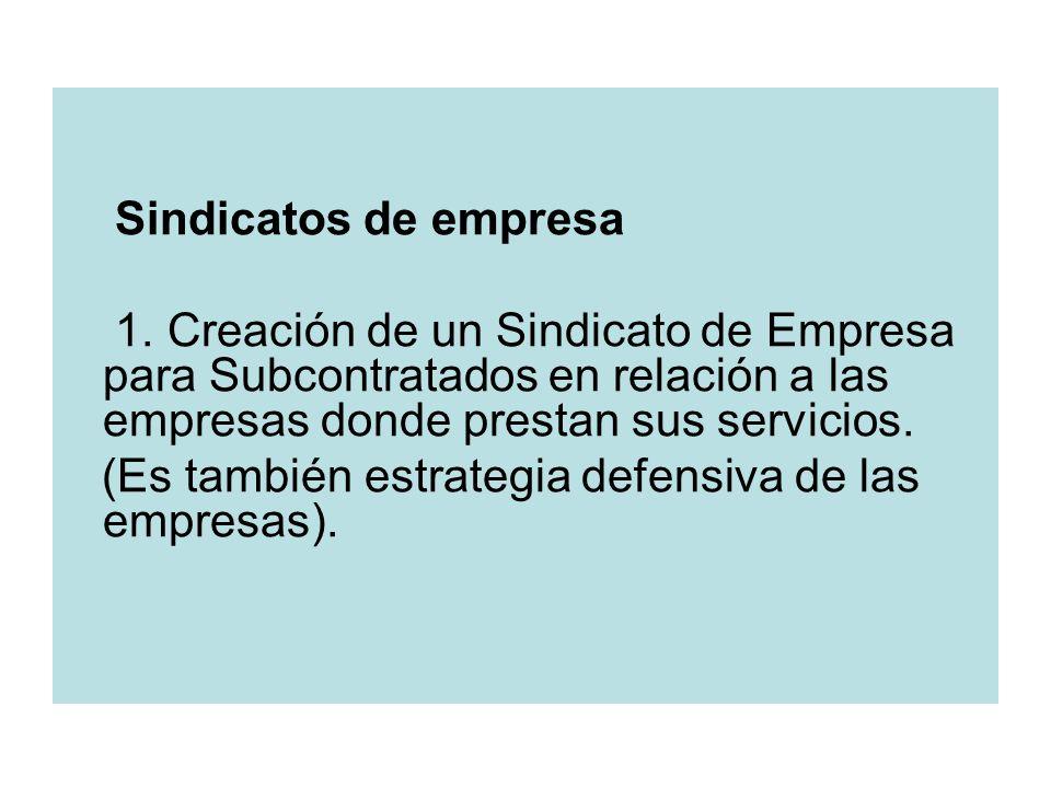 Sindicatos de empresa 1.
