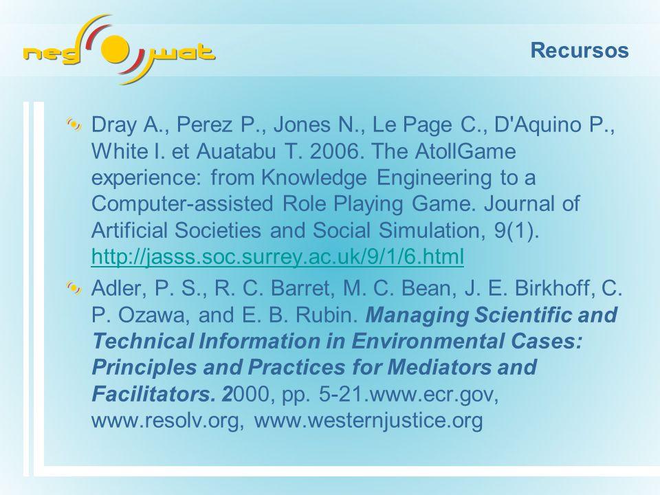Recursos Dray A., Perez P., Jones N., Le Page C., D Aquino P., White I.