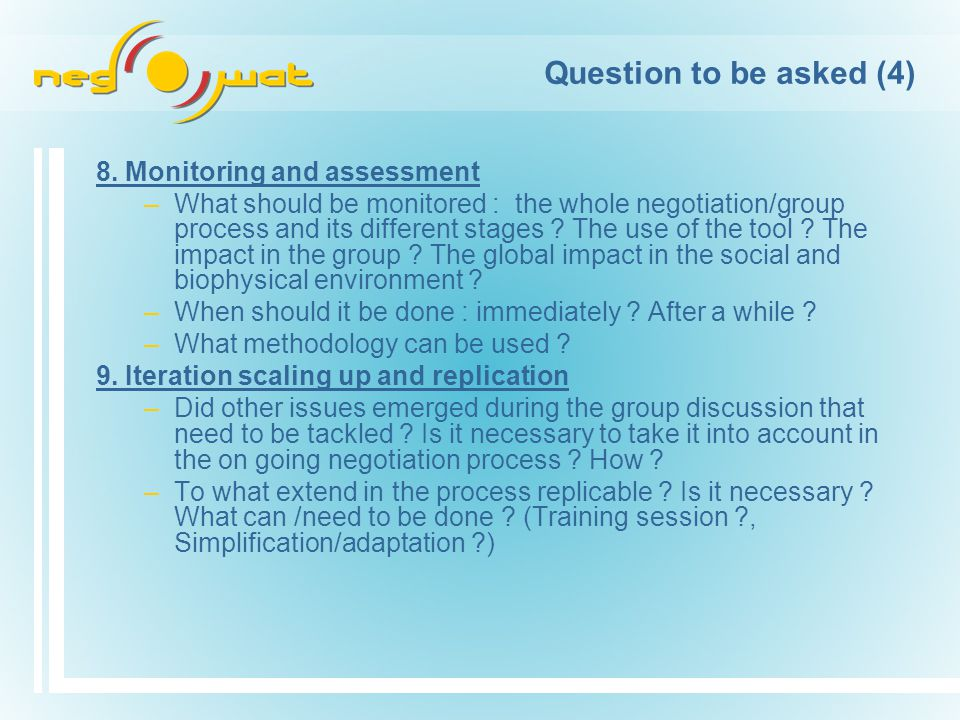 Question to be asked (4) 8.