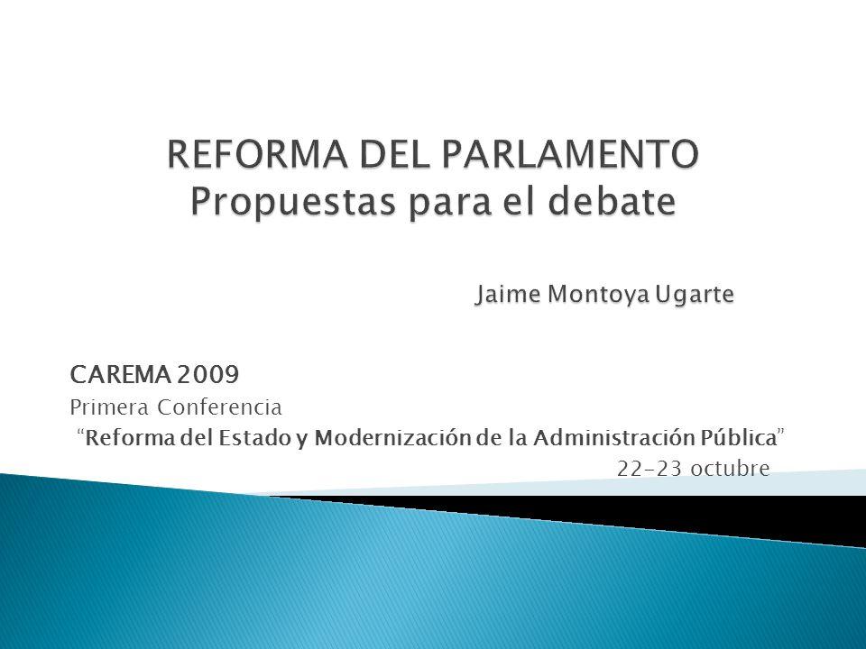 CAREMA 2009 Primera Conferencia Reforma del Estado y Modernización de la Administración Pública 22-23 octubre