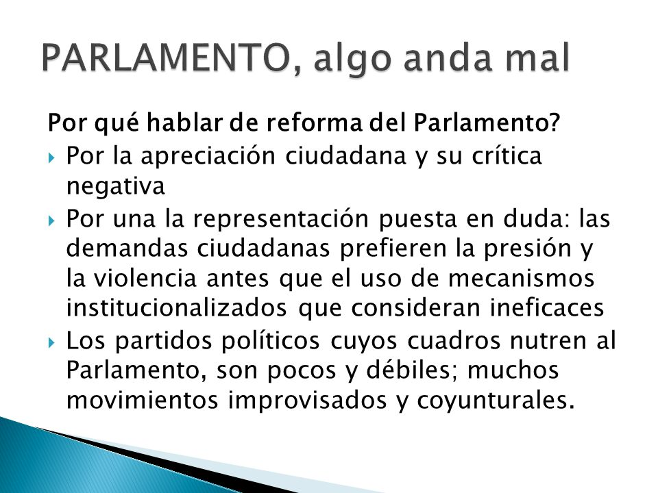 Por qué hablar de reforma del Parlamento.