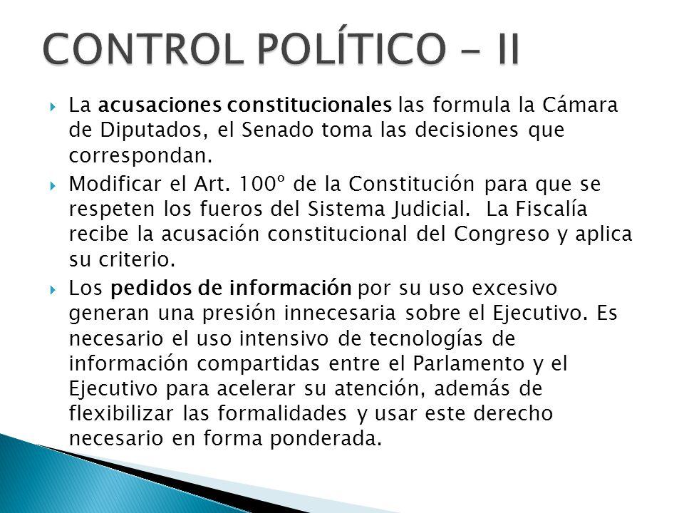 La acusaciones constitucionales las formula la Cámara de Diputados, el Senado toma las decisiones que correspondan.