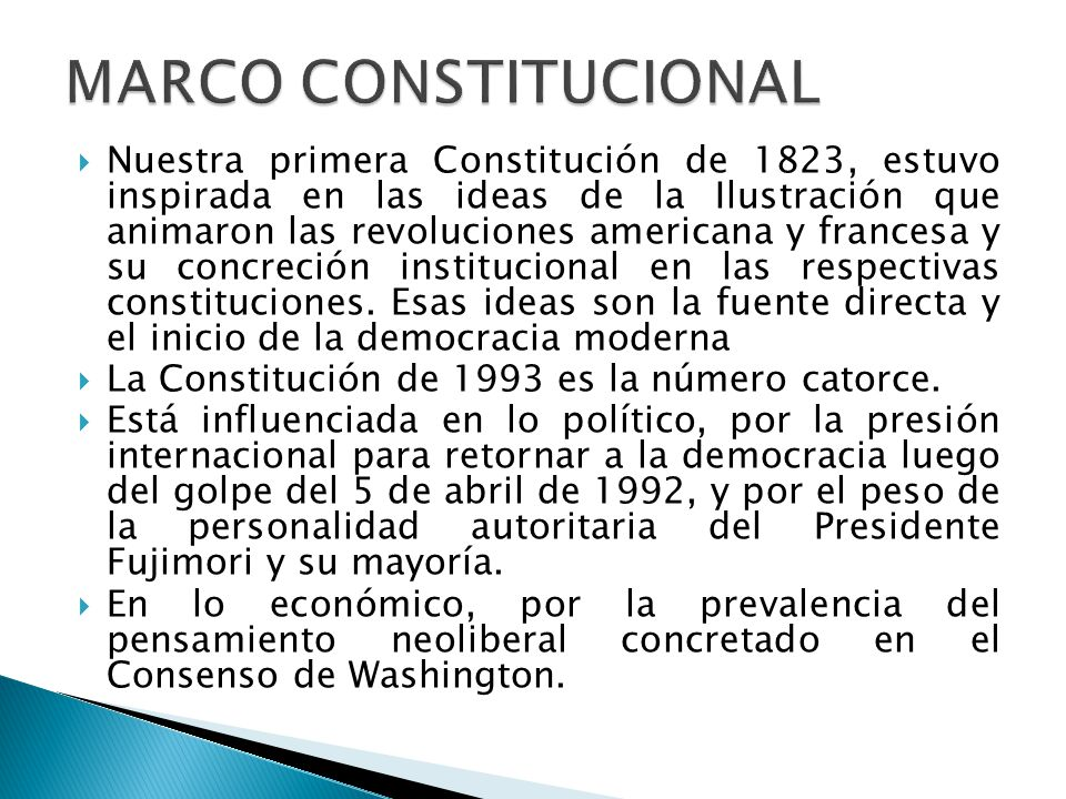  Nuestra primera Constitución de 1823, estuvo inspirada en las ideas de la Ilustración que animaron las revoluciones americana y francesa y su concreción institucional en las respectivas constituciones.