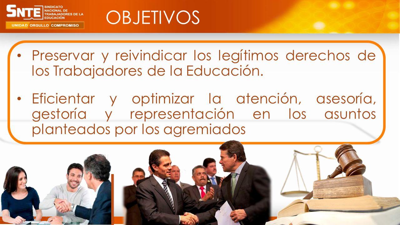 4 Preservar y reivindicar los legítimos derechos de los Trabajadores de la Educación.