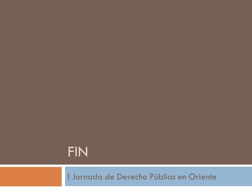 FIN I Jornada de Derecho Público en Oriente