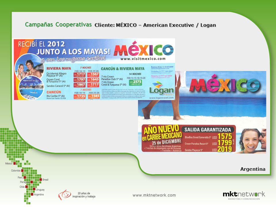 Cliente: MÉXICO – American Executive / Logan Argentina Campañas Cooperativas